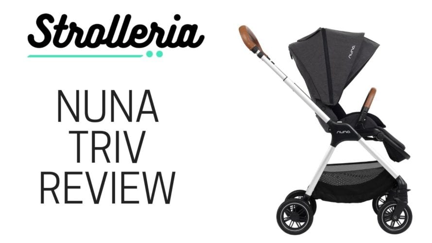 Nuna TRIV Stroller Review